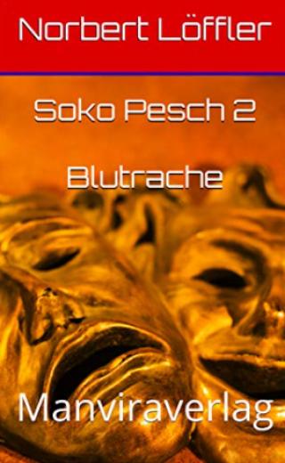 Soko Pesch 2 Blutrache EBook
