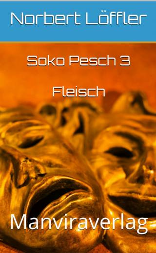 Soko Pesch 3 Fleisch EBook